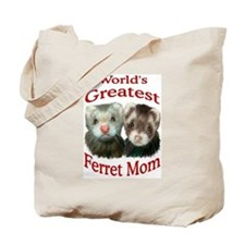 World's Greatest Ferret Mom Tote Bag