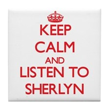 Keep Calm and listen to Sherlyn Tile Coaster