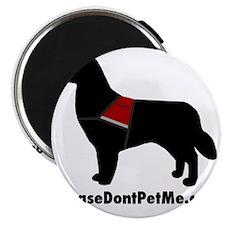 The Please Dont Pet Me Dog Magnet