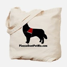 The Please Dont Pet Me Dog Tote Bag