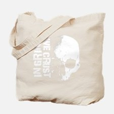 IN-GRIND-WE-CRUST-3-BIG Tote Bag