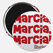 marcia-marcia-marcia Magnet