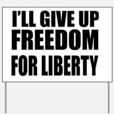 freedom impact Yard Sign