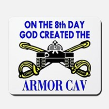 8th Day God Created Armor Cav Mousepad