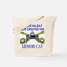 8th Day God Created Armor Cav Tote Bag