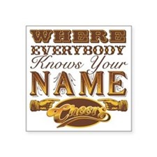 """cheers-where-everybody-know Square Sticker 3"""" x 3"""""""