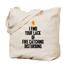 Fire Catching Tote Bag