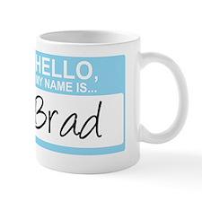 HelloMyNameIs...Brad Mug