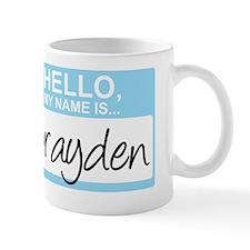 HelloMyNameIs...Brayden Mug