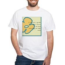 If you have a garden Shirt