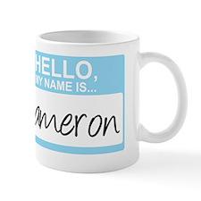 HelloMyNameIs...Cameron Mug