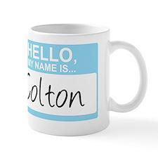 HelloMyNameIs...Colton Mug