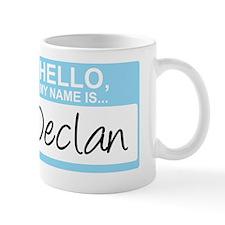 HelloMyNameIs...Declan Mug