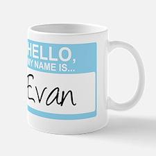 HelloMyNameIs...Evan Mug