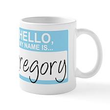 HelloMyNameIs...Gregory Mug