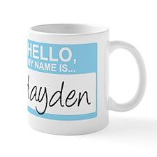 HelloMyNameIs...Hayden Mug