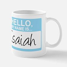 HelloMyNameIs...Isaiah Mug