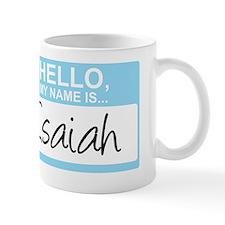 HelloMyNameIs...Isaiah Small Mug