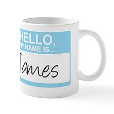 HelloMyNameIs...James Mug