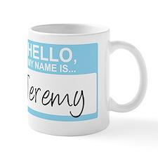 HelloMyNameIs...Jeremy Mug