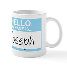 HelloMyNameIs...Joseph Mug