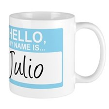 HelloMyNameIs...Julio Small Mugs