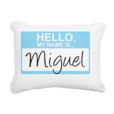 HelloMyNameIs...Miguel Rectangular Canvas Pillow