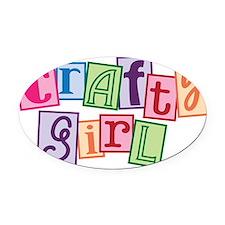 crafty girl Oval Car Magnet