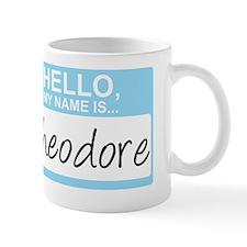 HelloMyNameIs...Theodore Mug