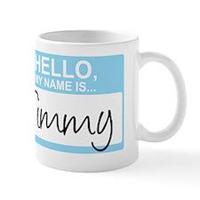 HelloMyNameIs...Timmy Mug