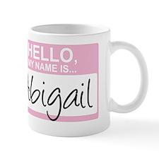 HelloMyNameIs...Abigail Small Mug