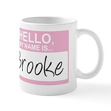 HelloMyNameIs...Brooke Mug