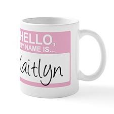 HelloMyNameIs...Kaitlyn Mug