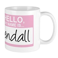 HelloMyNameIs...Kendall Mug