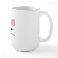 HelloMyNameIs...Nevaeh Mug