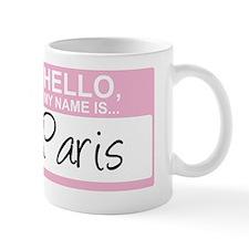 HelloMyNameIs...Paris Small Mug