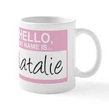 HelloMyNameIs...Natalie Mug