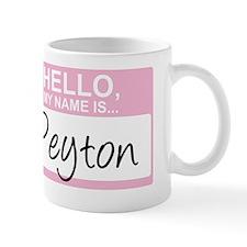 HelloMyNameIs...Peyton Mug