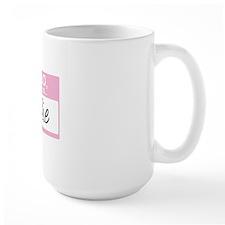 HelloMyNameIs...Sadie Mug