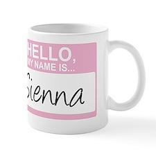 HelloMyNameIs...Sienna Mug