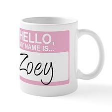 HelloMyNameIs...Zoey Mug