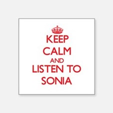 Keep Calm and listen to Sonia Sticker