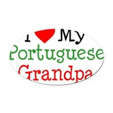 I Love Portuguese Grandpa Oval Car Magnet
