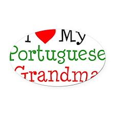 I Love Portuguese Grandma Oval Car Magnet