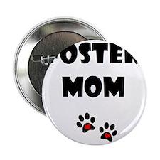 "Foster Mom_paw_no logo 2.25"" Button"