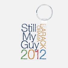 Still My Guy OBAMA Keychains