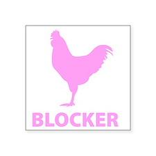 """cockBlocker1E Square Sticker 3"""" x 3"""""""