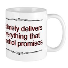 sobriety-delivers-16x20 Small Mug