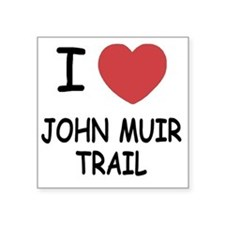 "JOHN_MUIR_TRAIL Square Sticker 3"" x 3"""