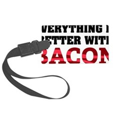 baconBetter01A Luggage Tag